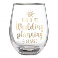 Stemless Wine Glass 'This Is My Wedding Planning Glass'